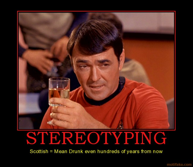 Stereotyping-scottish-drunk-demotivational-poster-1215971740